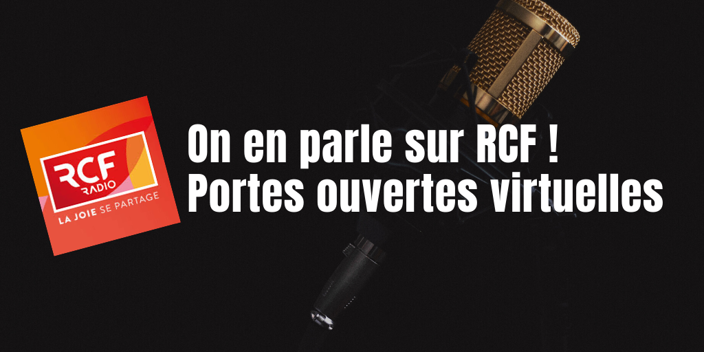 On en parle sur RCF – Portes ouvertes virtuelles